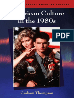 American Culture in the 1980s - Thompson, Graham;