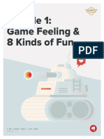 Module 1 - Game feeling and 8 kinds of fun