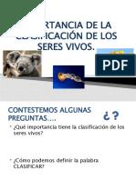 IMPORTANCIA DE LA CLASIFICACIÓN DE LOS SERES VIVOS