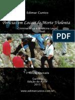 Cunico - Perícias em Locais de Morte Violenta.pdf
