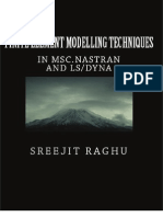 Finite Element Modelling Techniques in MSC NASTRAN and LS DYNA