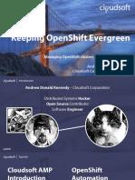 Keeping OpenShift Evergreen