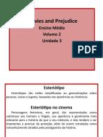 Unidade 3 - Movies and Prejudice