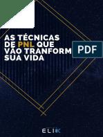 1584367995TCNICAS_DE_PNL_QUE_VO_TRANSFORMAR_SUA_VIDA.pdf