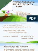CONSTRUYENDO CIUDADANIA EN TERRITORIO DE PAZ Y AMOR.pptx