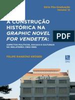 A CONSTRUÇÃO HISTÓRICA NA GRAPHIC NOVEL V FOR VENDETTA _SÉRIE PÓS GRADUAÇÃO