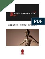 Camus - O Homem Revoltado (Razão Inadequada)