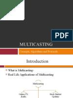 MultiCasting Concepts,Algoritms,Protocols