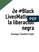 De-BlackLivesMatter-a-la-liberacin-negra--Keeanga-Yamahtta-Taylor