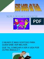AS COISAS BOAS DA VIDA