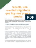 Venezuela UNA REALIDAD MIGRATORIA QUE HOY NOS PONE A PRUEBA