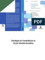 Maria I Lopes (Org.) - Estratégias de transmidiação na ficção televisiva