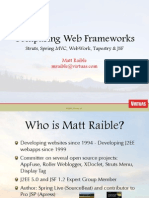 Comparing Web Frameworks; Struts, Spring Mvc, Webwork, Tapestry & Jsf