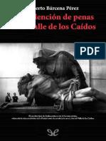 Barcena Perez Alberto -La Redencion-De Penas en El Valle de Los Caidos v1