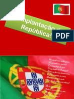 A Implantação da República!