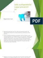 Aplicarea locala a preparatelor de fluor in scopul prevenirii cariei dentare