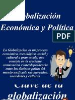 Globalización Económica y Política