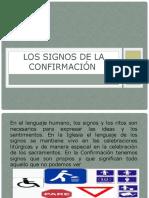 LOS SIGNOS DE LA CONFIRMACIÓN