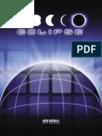 Eclipse, Broshure