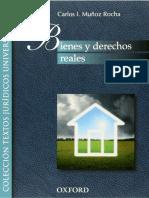 Bienes y derechos reales, Carlos I. Muñoz Rocha, 2010, edi. Oxfrod.pdf