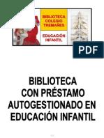 Biblioteca con préstamo autogestionado-Educación Infantil
