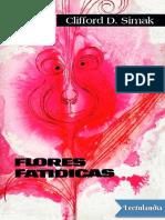 Flores fatidicas - Clifford D Simak