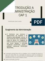 INTRODUÇÃO A ADMINISTRAÇÃO CAP 1