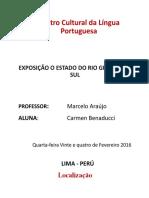 TAREFA EXPOSIÇÃO DO ESTADO DO RIO GRANDE DO SUL -