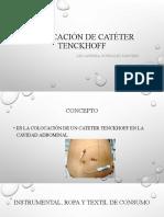 COLOCACIÓN DE CATÉTER TENCKHOFF.pptx