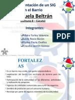 PRESENTACION DEL DIAGNOSTICO E IMPLEMENTACION DE UN SIG AL BARRIO MANUELA BELTRAN