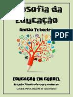 Anisio Teixeira Educacao Em Cordel Projeto 10 Estrofes