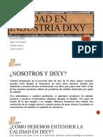calidad en la industria del mueble DIXY