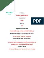 FUNCIÓN DEL PROCESO DE PLANEACIÓN Y EVALUACIÓN INSTITUCIONAL