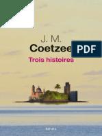 Coetzee, John Maxwell - Trois histoires