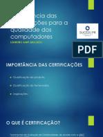 Palestra SUCESU - 20200714 - Importancia Certificações Para as Compras de Computadores