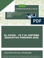 EL COVID – 19 Y EL SISTEMA EDUCATIVO PERUANO 2020