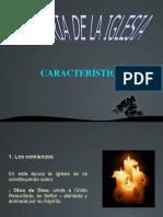 CARACTERÍSTICAS DE LA HISTORIA DE LA IGLESIA