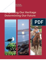 Respecting Our Heritage Determining Our Future