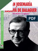 San Josemaria Escrivá de Balaguer:Mi Madre La Iglesia - Miguel Doltz