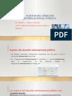 4_SESION_SUJETOS_DEL_DERECHO_INTERNACIONAL_P_BLICO[1].pptx