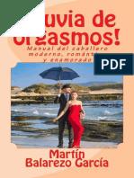 ¡Lluvia de Orgasmos! Manual del Caballero