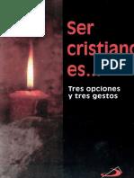 armendariz, luis maria - ser cristiano es.pdf