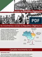 SLIDE - MOVIMENTOS SOCIAIS NA REPÚBLICA VELHA