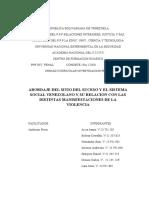 ABORDAJE DEL SITIO DEL SUCESO Y EL SISTEMA SOCIAL VENEZOLANO Y SU RELACION CON LAS DISTINTAS MANISFESTACIONES DE LA VIOLENCIA