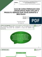 USO DAS TÉCNICAS DE CARACTERIZAÇÃO DOS MATERIAIS - MICROSCOPIAS