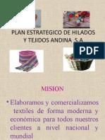 PLAN ESTRATEGICO DE HILADOS Y TEJIDOS ANDINA  S