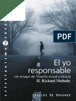 Niebuhr, Richard - El Yo Responsable. Un Ensayo de Filosofía Moral Cristiana