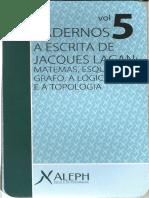 ALEPH, Cadernos  - A escrita de Jacques Lacan