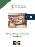 Plano de Desenvolvimento da Colecção (2010-11)