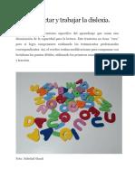Dislexia - Cómo Detectar y Trabajar La Dislexia - Lic. Soledad Giusti, Psicopedagoga.
